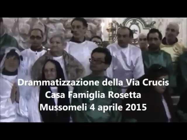 Filmato  Casa Famiglia Rosetta Drammatizzazione 2015