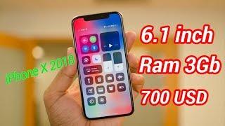 iPhone X 2018 lộ diện - Màn hình 6.1 inch, Ram 3Gb, giá rẻ chỉ 700 USD ???