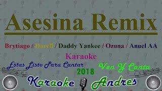 Asesina Remix Karaoke Brytiago Darell Daddy Yankee Ozuna Anuel Aa