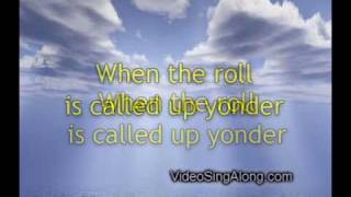 When The Roll Is Called Up Yonder with  Lyrics Bluegrass Southern Gospel