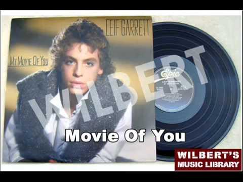 MOVIE OF YOU - Leif Garrett