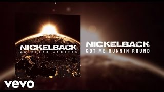 Nickelback ft. Flo Rida - Got Me Runnin Round