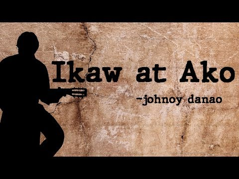 Ikaw at ako ( with lyrics) ~ johnoy danao