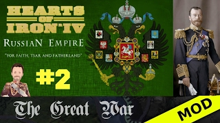 Hearts of Iron 4 - Great War Mod - Russian Empire - Episode 2