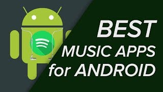 The BEST Music Players for Android in 2018!