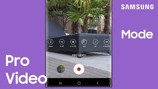01. How to use the Pro Video mode on your Galaxy Note20 to record like an expert | Samsung US