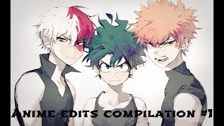 Anime Edits Compilation #1 - My Editing Development