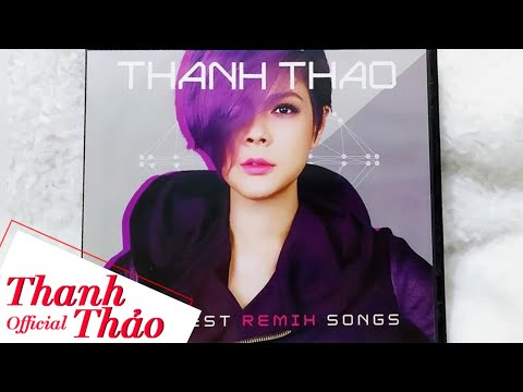 Để Ta Say Remix - Thanh Thảo [Audio Official]
