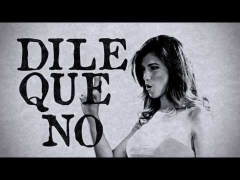 Javo Dile Que No Video Oficial Lyric