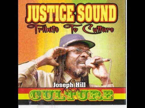 CULTURE - BEST OF CULTURE - JOSEPH HILL - JUSTICE SOUND.