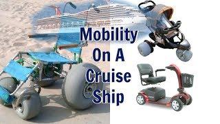 Mobility Scooters & Wheelchairs On A Cruise