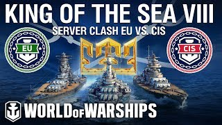 King of the Sea VIII - Server Clash CIS vs EU
