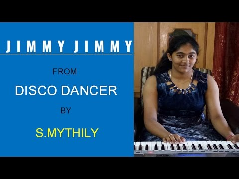 jimmy jimmy from disco dancer on keyboard by s.mythily