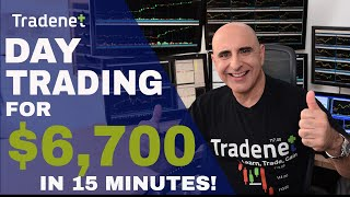 Live Day Trading for $6,700 in 15 Minutes!
