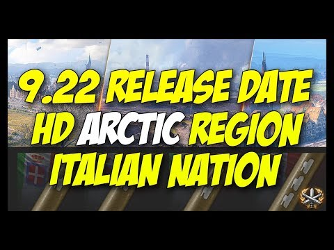 ► 9.22 Release, HD Arctic Region, Italian Nation Stuff, Premiums! - World of Tanks News
