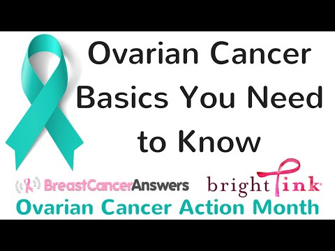 What Are Some Ovarian Cancer Basics That Patients Need to Know?
