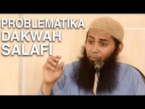 Ceramah Agama Islam: Problematika Dakwah Salaf - Ustadz Dr. Syafiq Riza Basalamah, M.A.