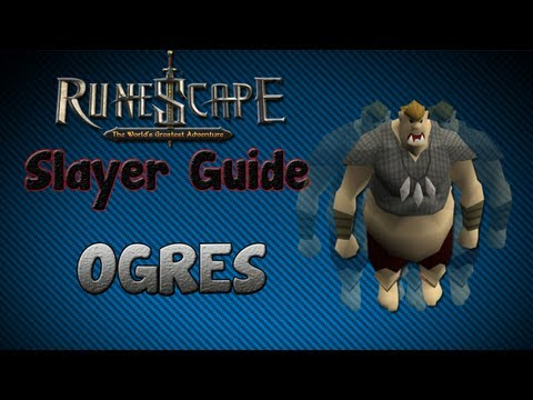 """Runescape 07″ – Slayer guide #19: Ogres!"