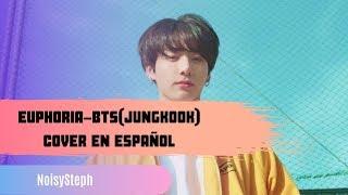 BTS//EUPHORIA COVER EN ESPAÑOL//