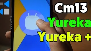 How to Install Cm13 Android M in Yureka / Yureka plus