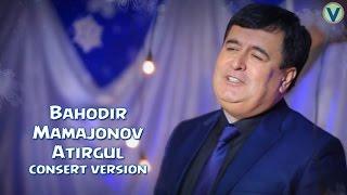 Bahodir Mamajonov - Atirgul | Баходир Мамажонов - Атиргул (consert version) 2017