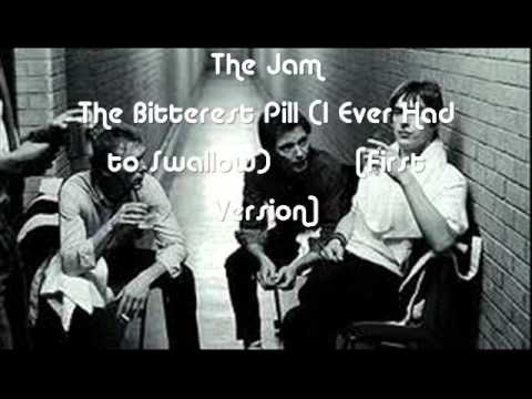 The Jam - The Bitterest Pill (I Ever Had to Swallow) - First Version