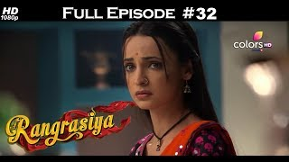 Rangrasiya - Full Episode 32 - With English Subtitles