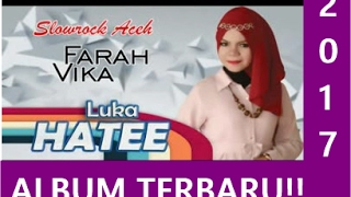 download lagu Farah Vika - Luka Hatee  Music gratis
