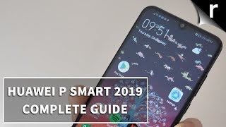 Huawei P Smart (2019)   Complete Guide