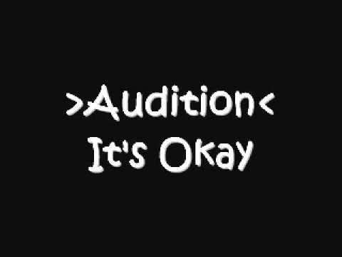 Audition - It's Okay