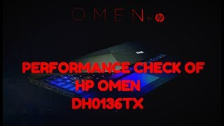 PERFORMANCE CHECK OF HP OMEN DH0136TI