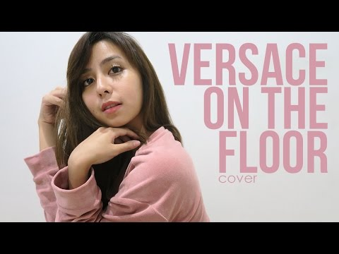 #LIVEcover - VERSACE ON THE FLOOR ; Bruno Mars