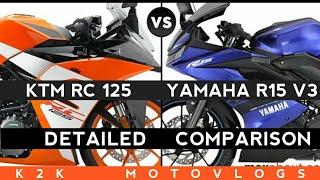 KTM RC 125 VS YAMAHA R15 V3 2019 DETAILED COMPARISON
