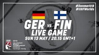 Germany - Finland | Live | 2018 IIHF Ice Hockey World Championship