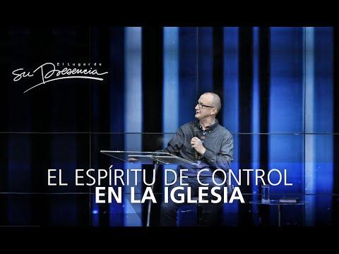 El espíritu de control en la iglesia Pastor Andrés Corson 17 Agosto 2014