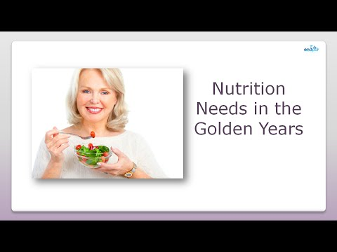 Nutrition Needs in the Golden Years  | Food Nutrition Tips  |  Benefits of Eating Healthy
