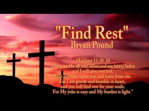 Bryan Pound - Find Rest