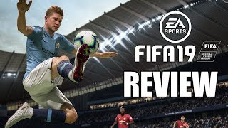 FIFA 19 Review - The Final Verdict