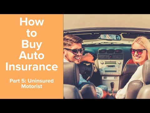 Uninsured motorist insurance coverage Uninsured motors