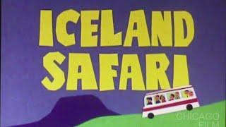 Iceland Safari (Robert Davis, 1970s)
