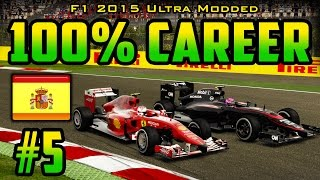 100% Spanish GP Race - F1 2015 Ultra-Mod Career (2014 Game) Part 5