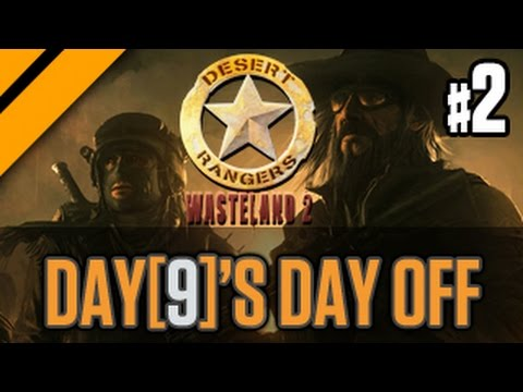 Day[9]'s Day Off - Wasteland 2 P2 video