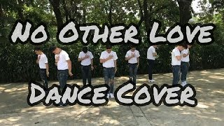 No Other Love Dance Cover | Mastermind