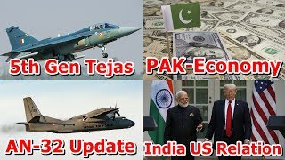 Defence Update 25th June 2019 (Part-2)| Indo-US, Pak Economy, 5th Gen Tejas, AN-32