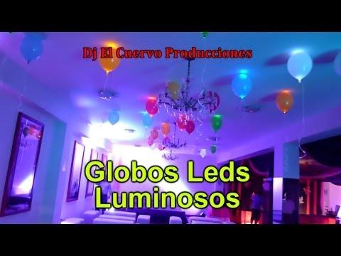 GLOBOS LEDS LUMINOSOS DECORACION DE FIESTAS,15 AÑOS,MATRIMONIOS, DJ EL CUERVO P