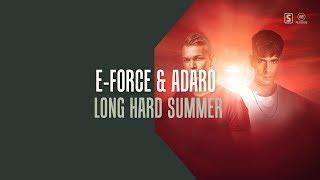 E-Force & Adaro - Long Hard Summer