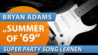 ★ SUMMER OF '69 ► Bryan Adams ► Super Party Song für gute Stimmung