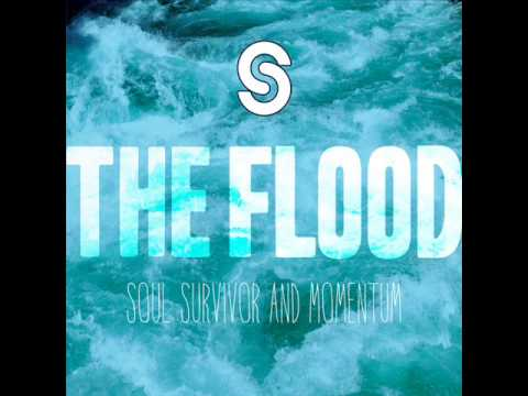 Soul Survivor - The Flood