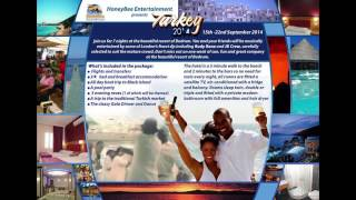 HoneyBee Entertainment presents Turkey 2014