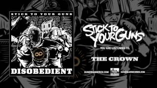 Stick To Your Guns - The Crown